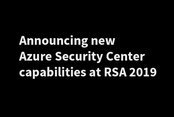 Announcing-new-Azure-Security-Center-capabilities-at-RSA-2019